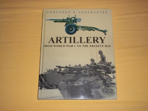9781906626983: Artillery: Compared and Contrasted