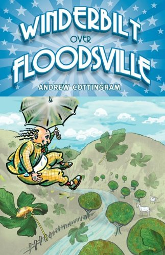 Winderbilt Over Floodsville: Cottingham, Andrew