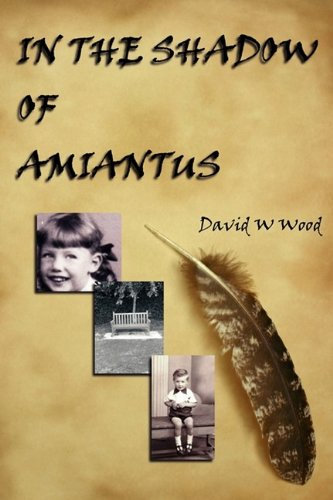 IN THE SHADOW OF AMIANTUS: David Wood
