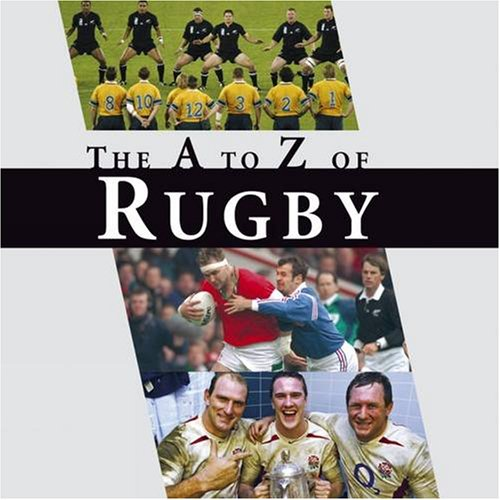 9781906635282: The A-z of Rugby: An a to Z of Rugby