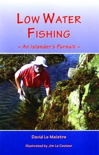 Low Water Fishing: An Islander's Pursuit