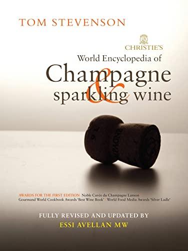 Christie's Encyclopedia of Champagne and Sparkling Wine: Stevenson, Tom, Avellan, Essi