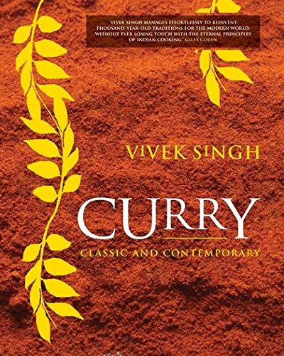 Curry: Classic and Contemporary: Singh, Vivek