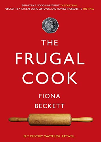 The Frugal Cook: Beckett, Fiona