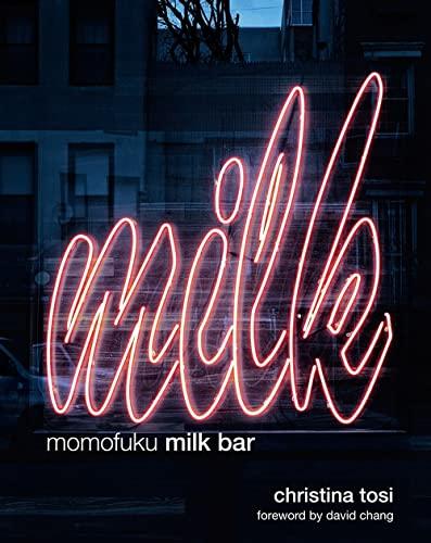 Momofuku Milk Bar: Tosi, Christina