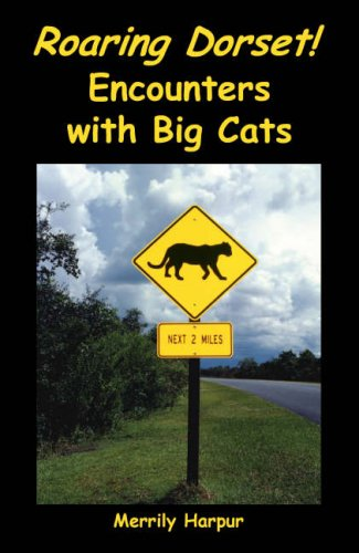 9781906651015: Roaring Dorset!: Encounters with Big Cats