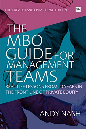9781906659004: The MBO Guide for Management Teams: Real-life lessons from 20 years in the front line of private equity