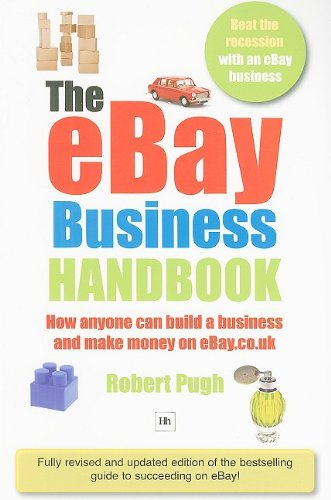9781906659035: The Ebay Business Handbook: How Anyone Can Build a Business and Make Money on eBay