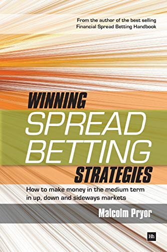 9781906659103: Winning Spread Betting Strategies: How to Make Money in the Medium Term in Up, Down and Sideways Markets: Trading Techniques for Active Investors