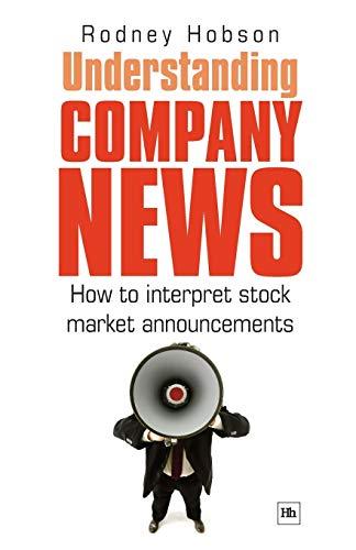 9781906659226: Understanding Company News: How to interpret stock market announcements