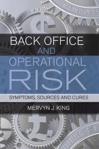 9781906659363: Back Office and Operational Risk: Sources, Symptoms and Cures