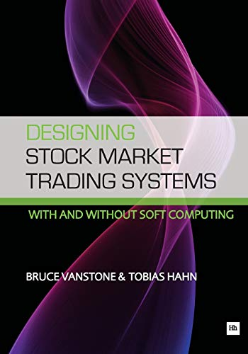 9781906659585: Designing Stock Market Trading Systems: With and Without Soft Computing