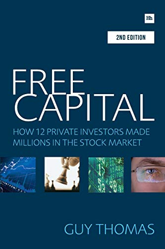 9781906659745: Free Capital: How 12 Private Investors Made Millions in the Stock Market