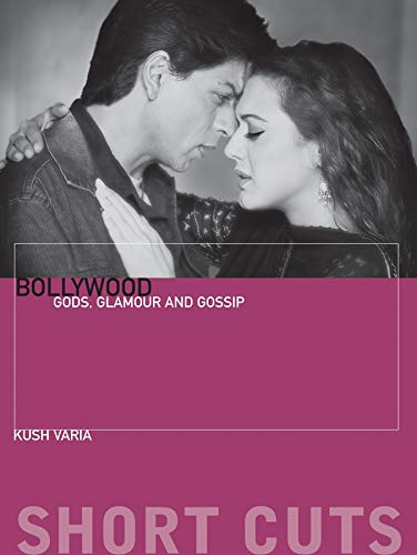 9781906660154: Bollywood: Gods, Glamour, and Gossip (Short Cuts)