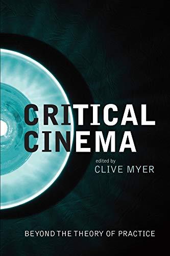 Critical Cinema (Hardback): Clive Myer