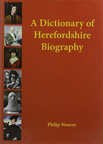 9781906663971: A Dictionary of Herefordshire Biography