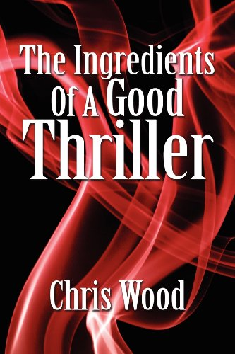 9781906669003: The Ingredients of a Good Thriller