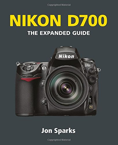9781906672225: Nikon D700 (Expanded Guides)