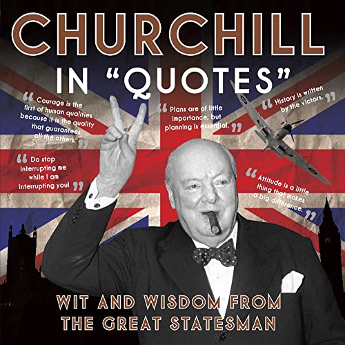 9781906672614: Churchill In Quotes
