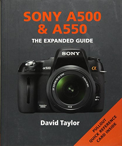 9781906672782: Sony A500 and A550 (Expanded Guide)