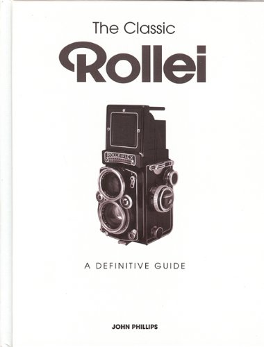 9781906672935: The Classic Rollei: A Definitive Guide