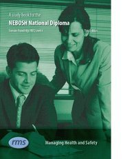 9781906674021: A Study Book for the NEBOSH National Diploma in Occupational Health and Safety: Managing Health and Safety Unit A: Written to Fulfil the Criteria for the NEBOSH Syllabus Unit A