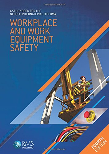 9781906674540: NEBOSH International Diploma Study Book - Unit IC: Workplace and Work Equipment Safety