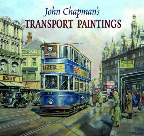 9781906690113: John Chapman's Transport Paintings