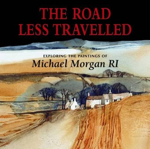 The Road Less Travelled: Morgan, Michael