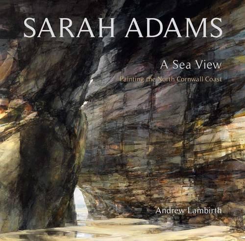 Sarah Adams: A Sea View: Mr. Andrew Lambirth