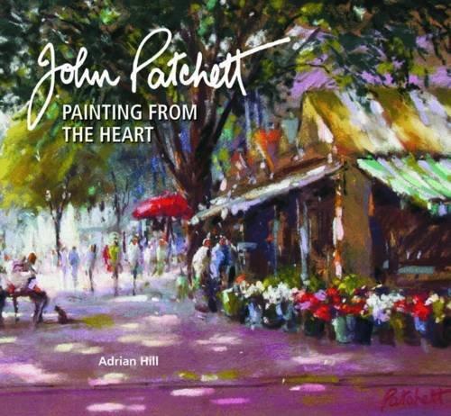 John Patchett: Painting from the Heart: Hill, Adrian