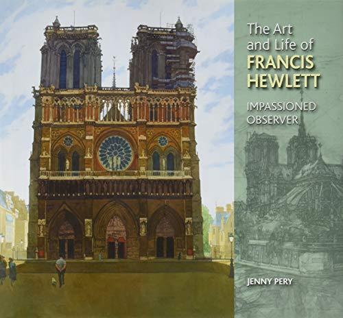 The Art and Life of Francis Hewlett: Pery, Jenny, Hewlett, Liz
