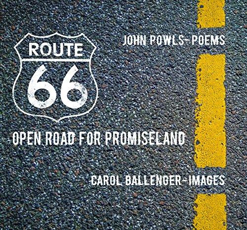 Route 66: Open Road for Promiseland (Hardback): John Powls