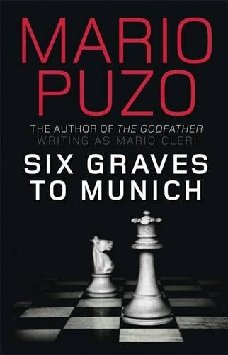 9781906694234: Six Graves to Munich
