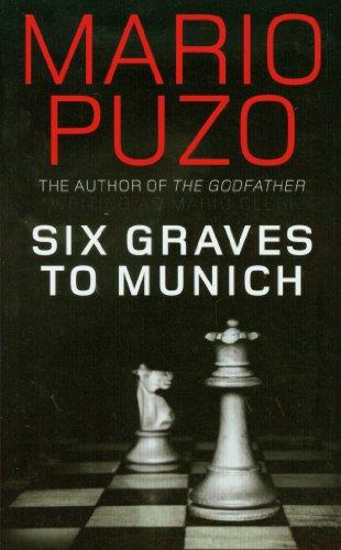 9781906694425: Six Graves to Munich