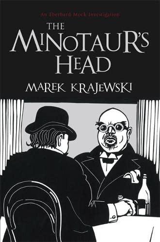 9781906694944: The Minotaur's Head: An Eberhard Mock Investigation