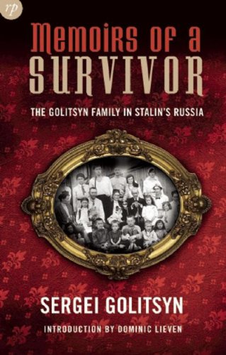 9781906702014: Memoirs of a Survivor: The Golitsyn Family in Stalin's Russia