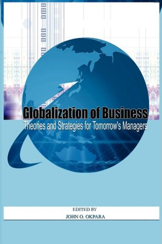 9781906704124: Globalisation of Business: Theories and Strategies for Tomorrow's Managers