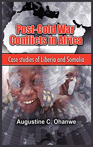 9781906704421: Post Cold War Conflicts in Africa: Case Studies of Liberia and Somalia