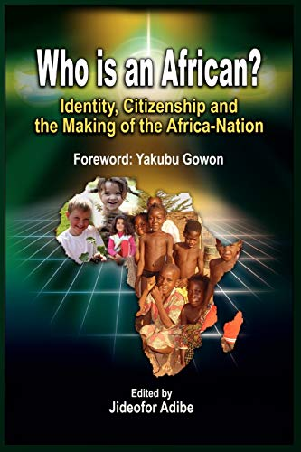 9781906704551: Who is an African?: Identity, Citizenship and the Making of the Africa-Nation