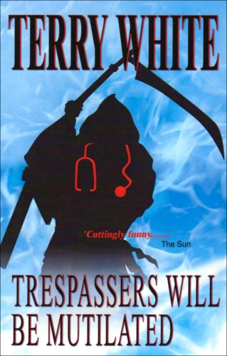 Trespassers Will Be Mutilated (Marcus Moon): White, Terry