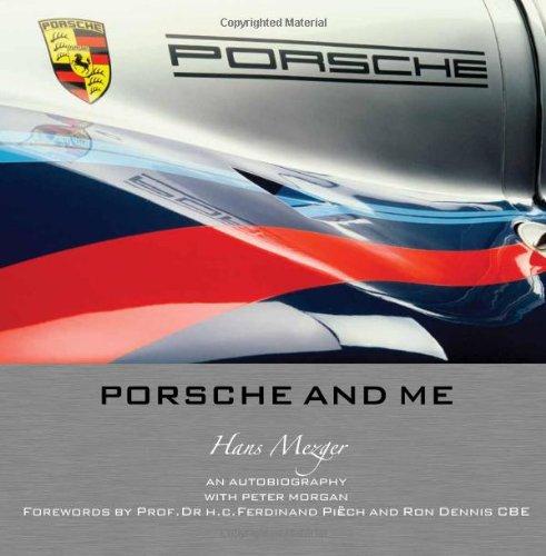 Porsche And Me: Hans Mezger with Peter Morgan