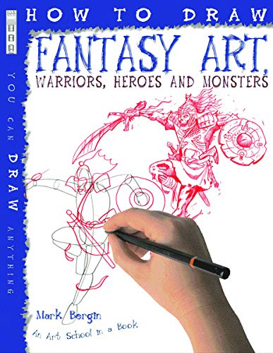 9781906714505: How to Draw Fantasy Art Warriors Heroes and Monsters