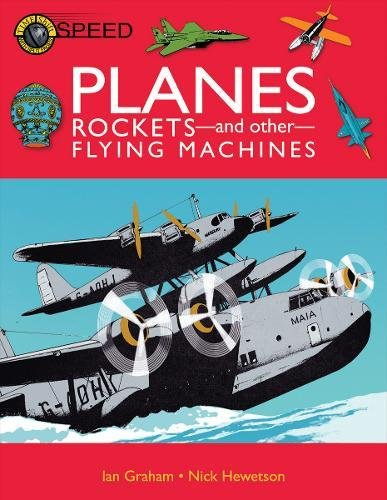 9781906714543: Planes, Rockets And Other Flying Machines (Time Shift)