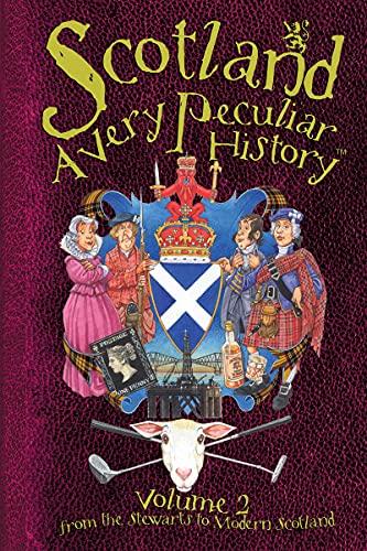 Scotland (Very Peculiar History)