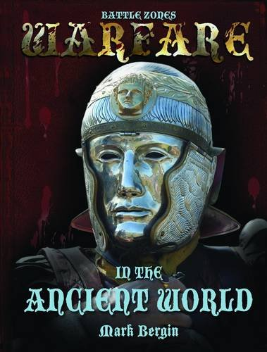 Warfare in the Ancient World (Battle Zones) (1906714967) by Mark Bergin