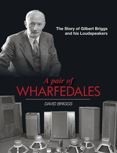 A Pair of Wharfedales:The Story of Gilbert: David Briggs