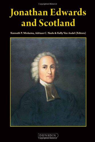 Jonathan Edwards of Scotland.: Minkema, Kenneth,P, Neele,