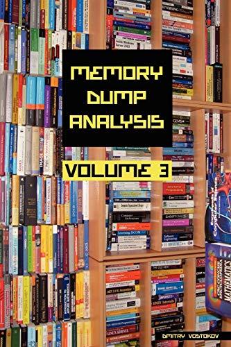 9781906717438: Memory Dump Analysis Anthology, Volume 3