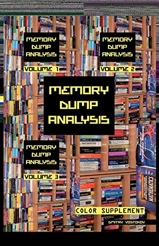 9781906717698: Memory Dump Analysis Anthology: Color Supplement for Volumes 1-3